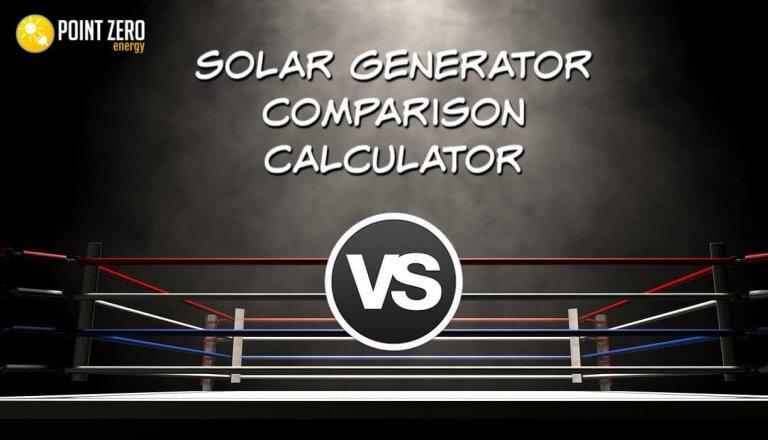 Solar Generator Comparison Calculator Point Zero Energy
