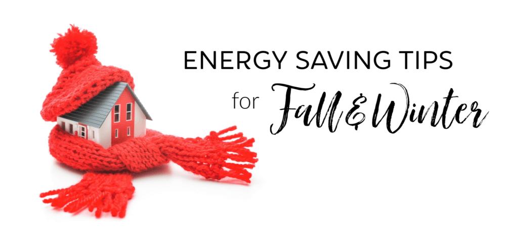 energy saving tips fall and winter